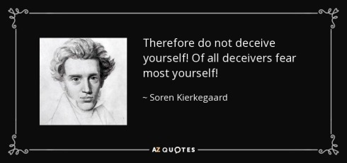 deceive-yourself-kierkegaard
